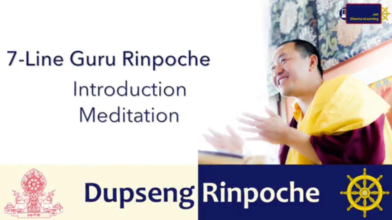 7-Line Prayer to Guru Rinpoche Teachings with Dupseng Rinpoche