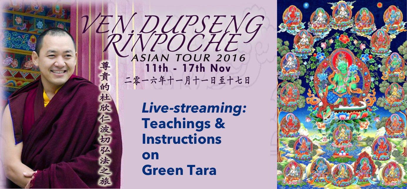 Live: Green Tara @ Singapore with Dupseng Rinpoche November 2016