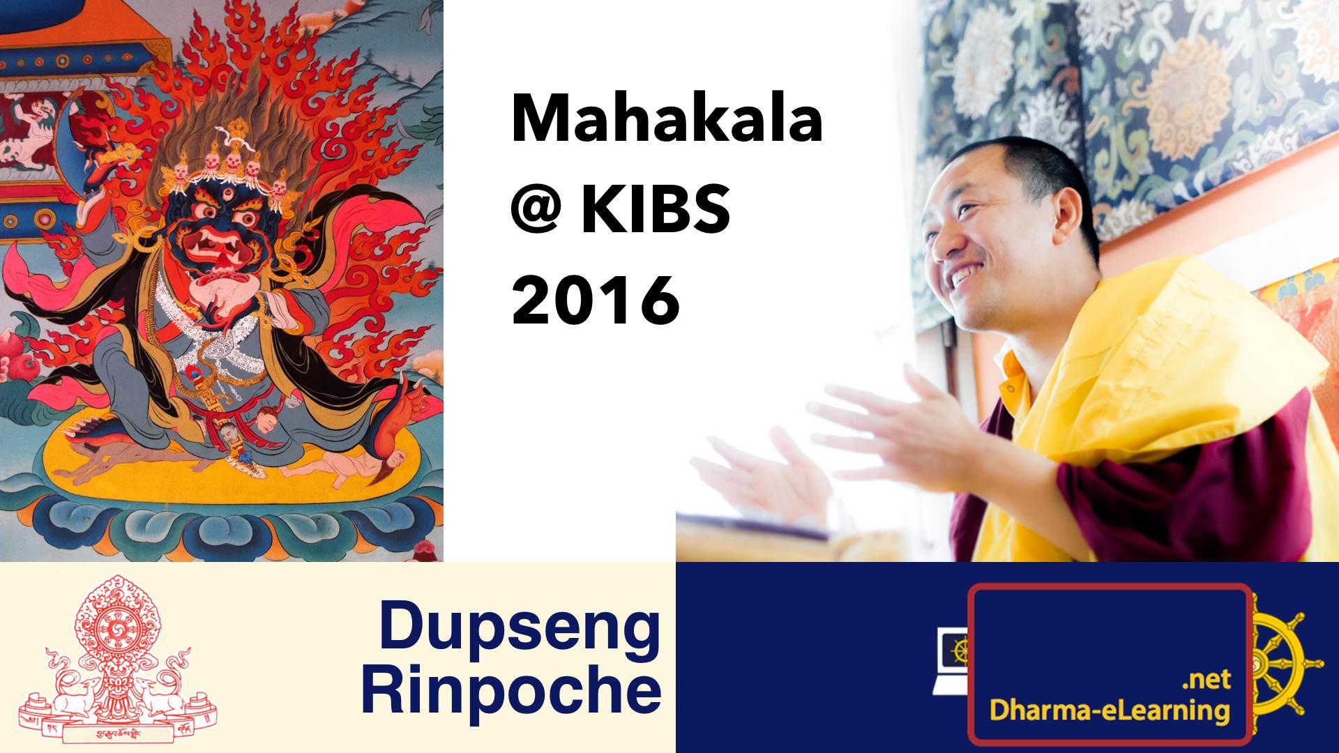 Mahakala Retreat Teachings with Dupseng Rinpoche